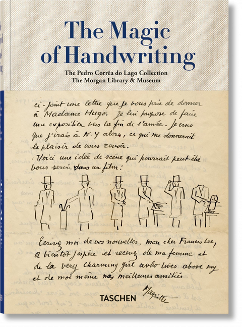 The Magic of Handwriting. the Corrêa Do Lago Collection. Christine Nelson, The Morgan Library...