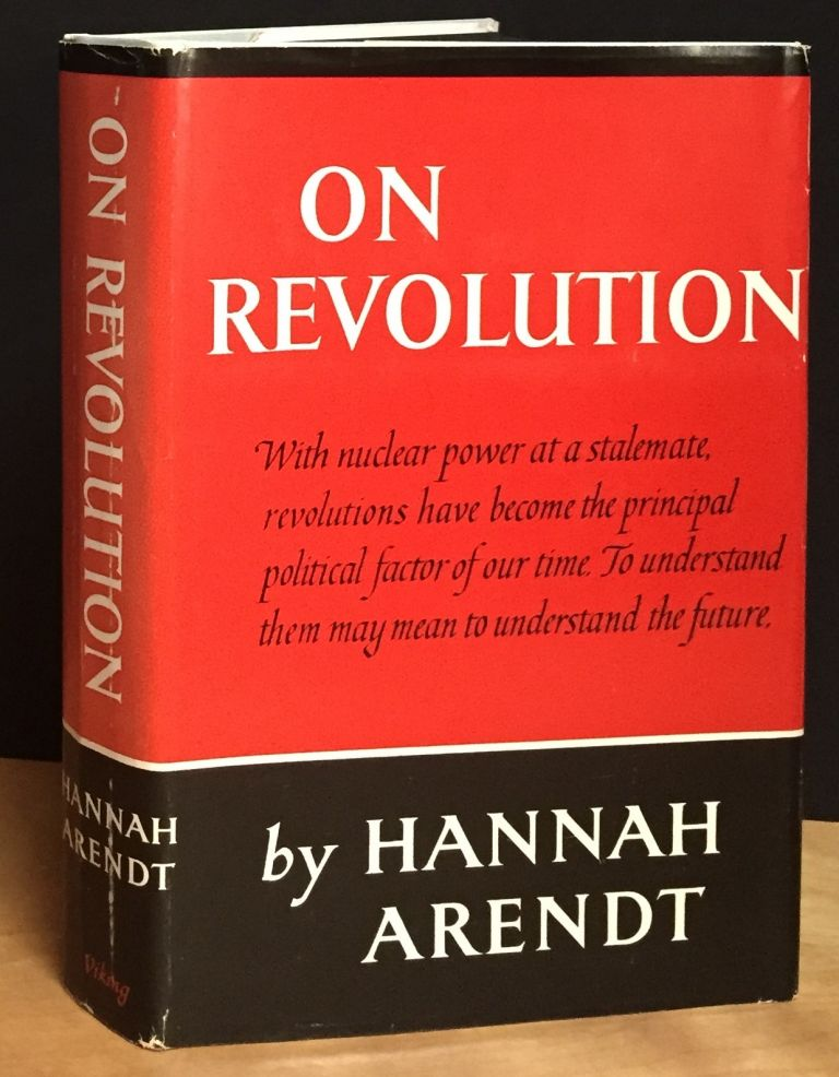 On Revolution. Hannah Arendt.