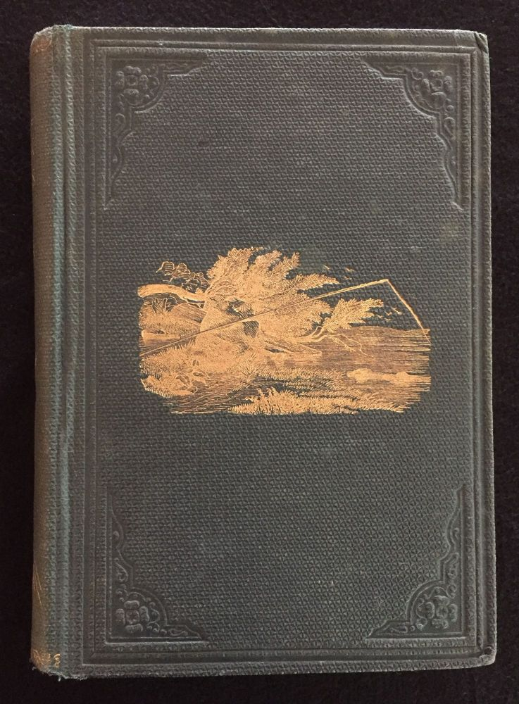 The American Angler's Book: And the Art of Taking Them. With Instructions in Fly-Fishing, Fly-Making, and Rod-Making; and Directions for Fish-Breeding. To Which is Appended, Dies Picatoriae: Describing Noted Fishing-Places, & the Pleasure of Solitary Fly Fishing. Thad Norris.