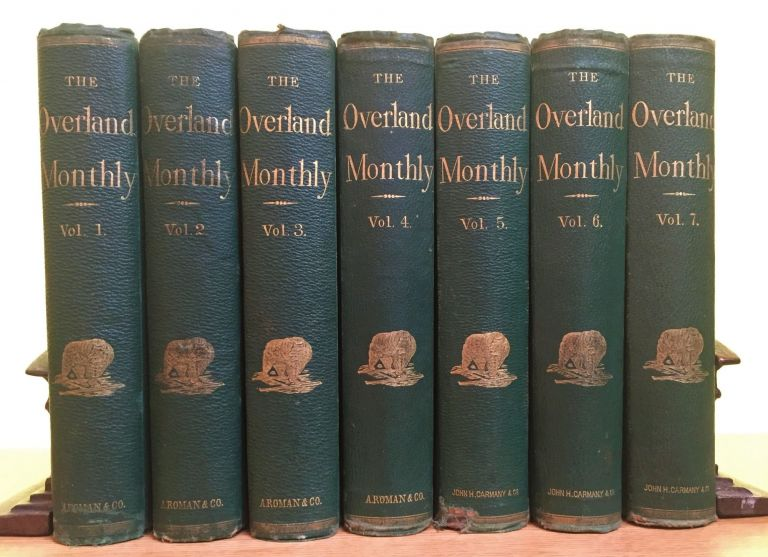 The Overland Monthly; Devoted to the Development of the Country, 1868-1871 - 7 Volume Set. Bret Harte.