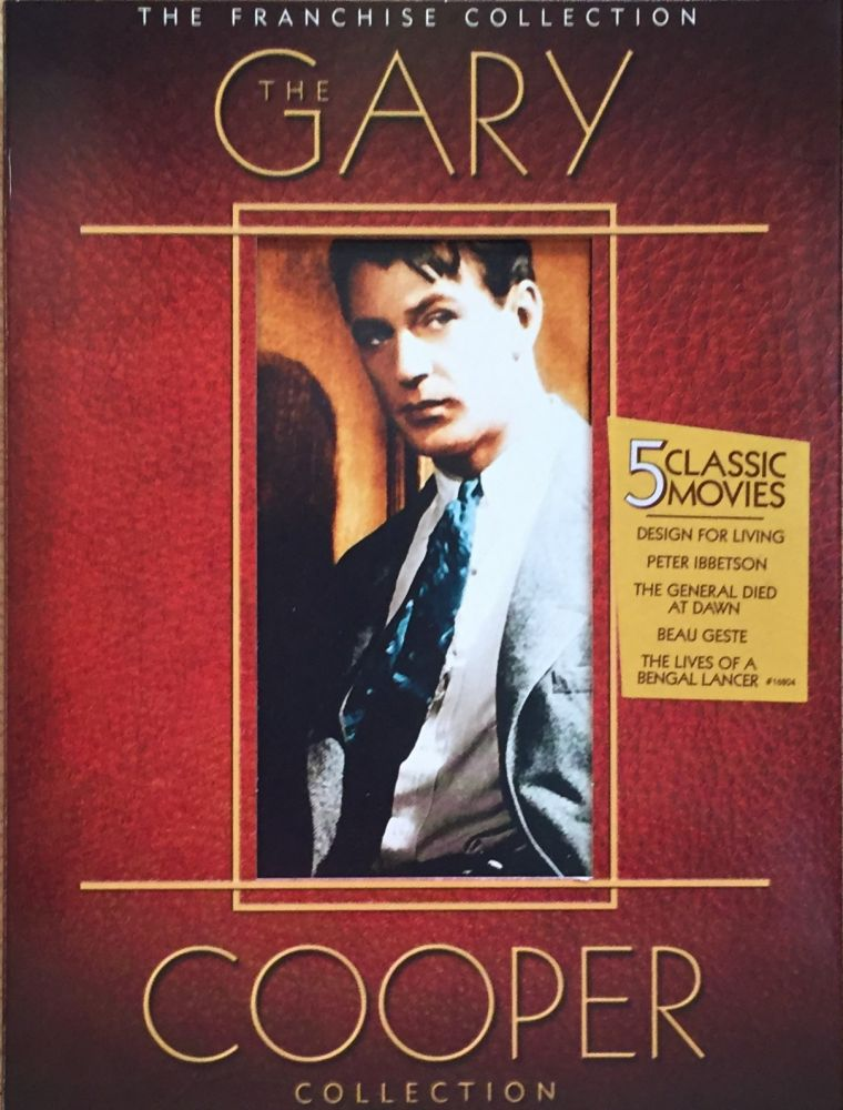 The Gary Cooper (Franchise) Collection: 5 Classic Movies - Design for Living / Peter Ibbetson / The General Died at Dawn / Beau Geste / The Lives of a Bengal Lancer. Gary Cooper, Starring.