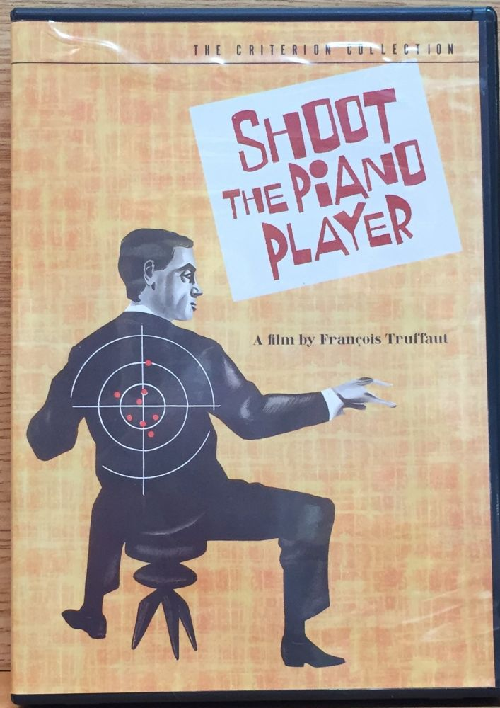 Shoot the Piano Player (Tirez sur le pianiste): The Criterion Collection. Francois Truffault, Director.