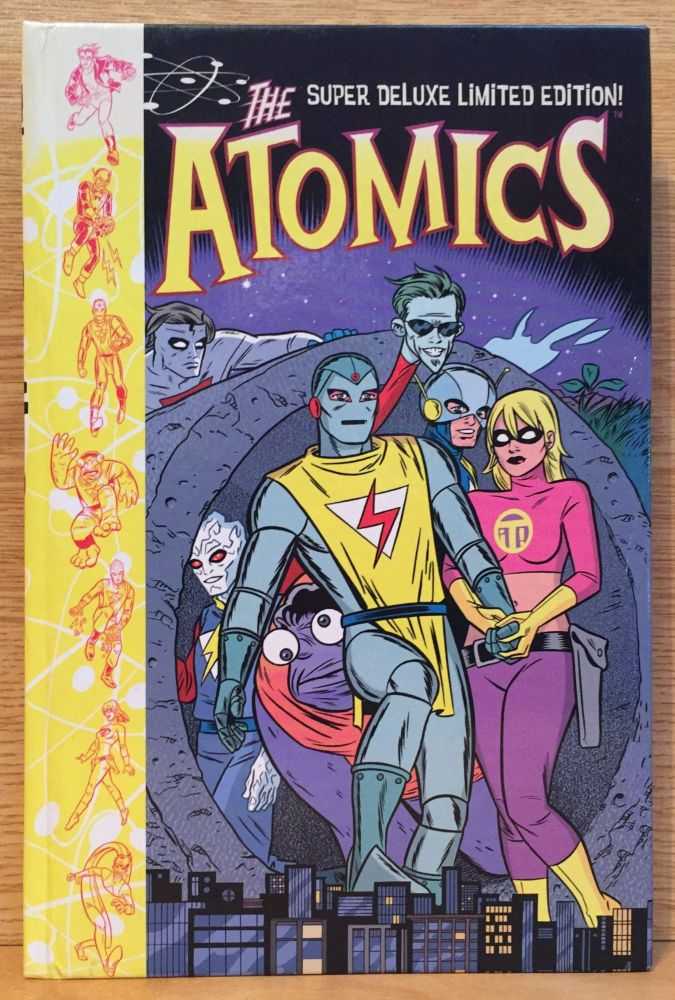 The Atomics: Super Deluxe Limited Edition. Mike Allred.
