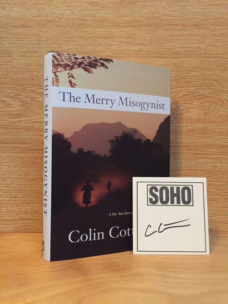 The Merry Misogynist (Dr. Siri Palboun Mystery #6). Colin Cotterill.