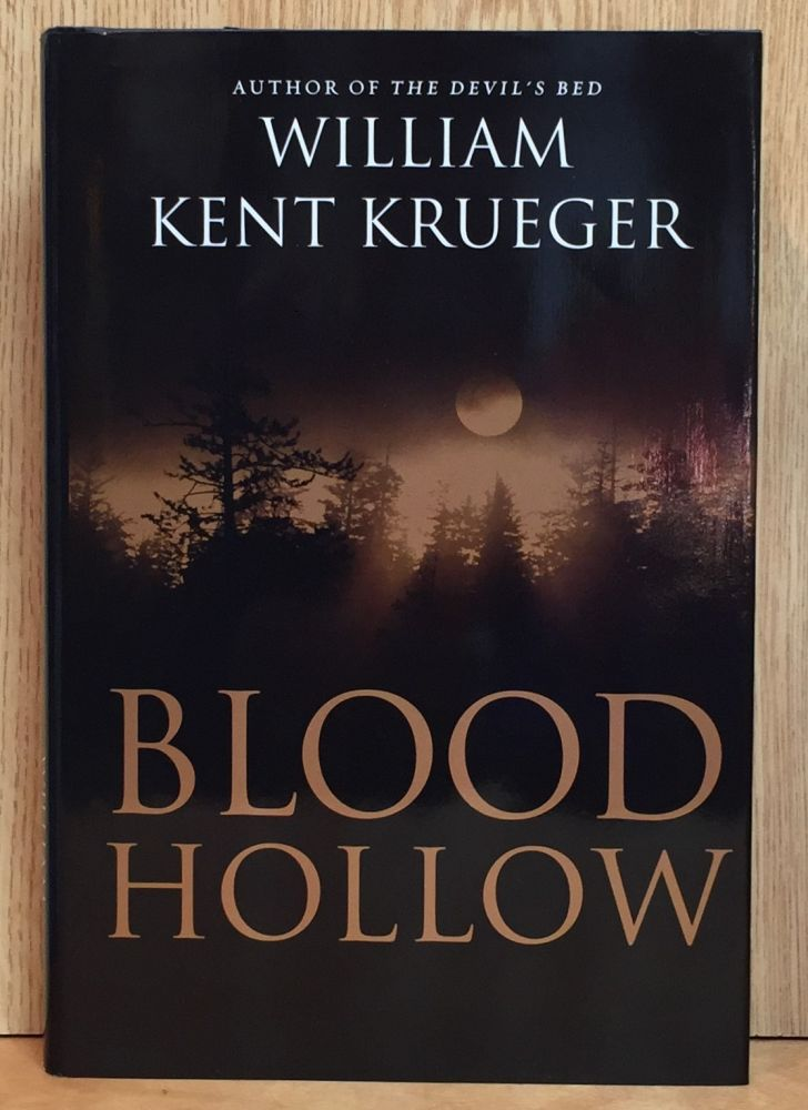 Blood Hollow (#4 in Cork O'Connor Mystery Series). William Kent Krueger.