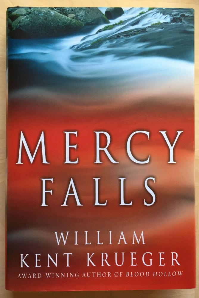 Mercy Falls (#5 in Cork O'Connor Mystery Series). William Kent Krueger.