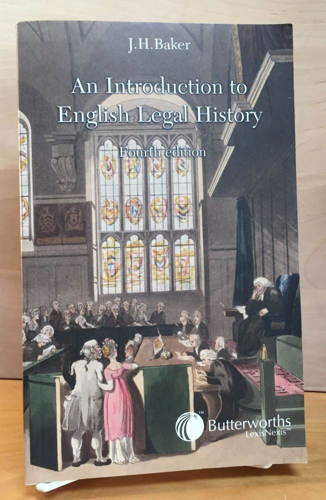 An Introduction to English Legal History. J. H. Baker.