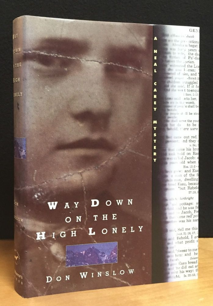 Way Down on the High Lonely. Don Winslow.