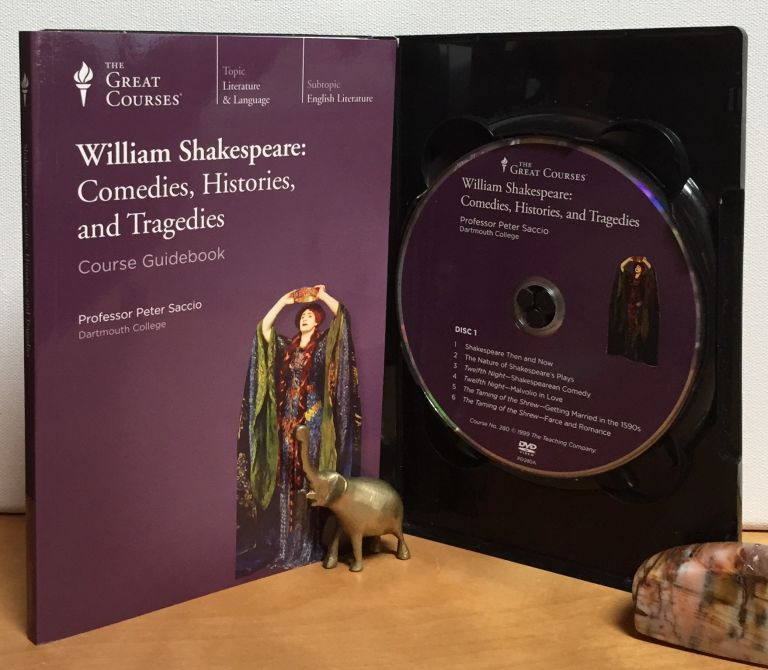 William Shakespeare: Comedies, Histories, and Tragedies (Complete set of 6 DVDs + Course Guidebook). Peter Saccio.