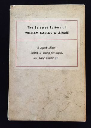 The Selected Letters of William Carlos Williams. William Carlos Williams
