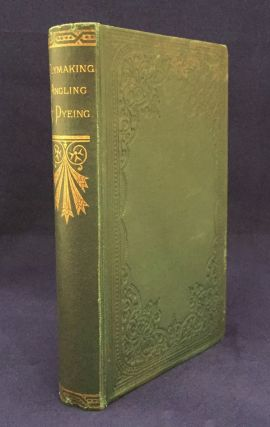 Blacker's Art of Flymaking, &c, Comprising Angling & Dyeing of Colours, With Engravings of Salmon & Trout Flies Shewing the Process of the Gentle Craft As Taught in the Pages. With Descriptions of Flies for the Season of the Year As They Come Out on the Water