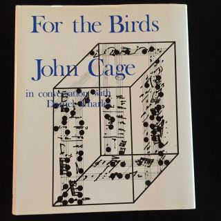 For the Birds. John Cage