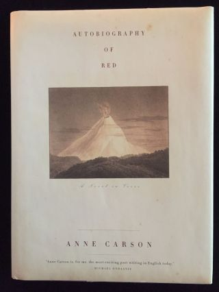Autobiography of Red: A Novel in Verse. Anne Carson