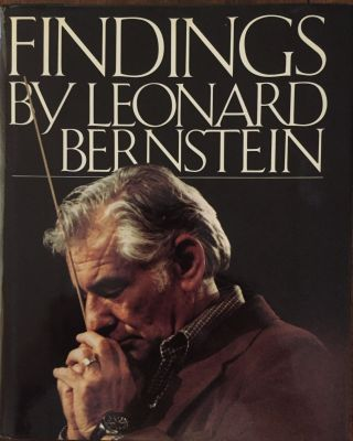 Findings. Leonard Bernstein