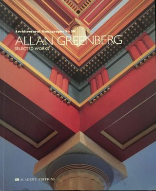 Allan Greenberg: Selected Works. Allan Greenberg