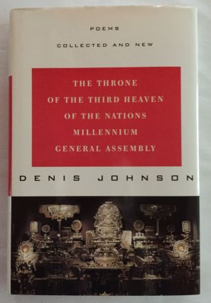 The Throne of the Third Heaven of the Nations Millennium General Assembly: Poems Collected and...