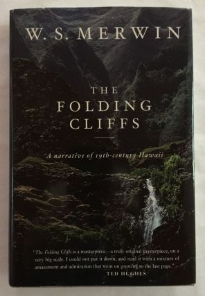 The Folding Cliffs: A Narrative of 19th-Century Hawaii. W. S. Merwin