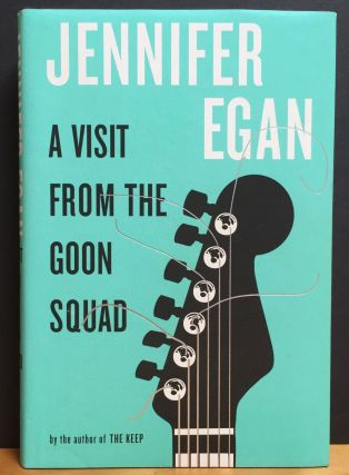 A Visit from the Goon Squad. Jennifer Egan