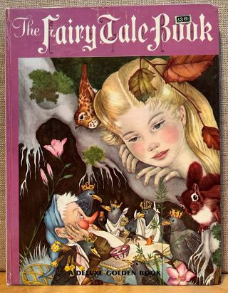 The Fairy Tale Book: A Selection of Twenty-Eight Traditional Stories from the French German,...