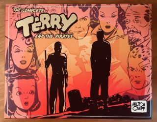 The Complete Terry and the Pirates 1941 - 1942 (Volume Four). Milton Caniff