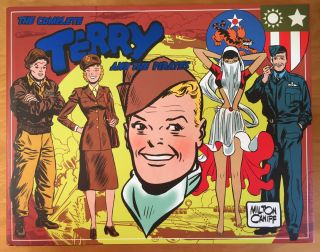 The Complete Terry and the Pirates 1943 - 1944 (Volume Five). Milton Caniff