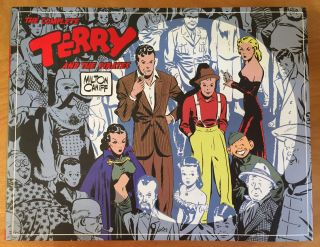 The Complete Terry and the Pirates 1934 - 1936 (Volume One). Milton Caniff