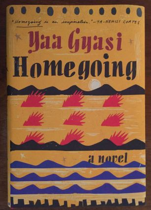 Homegoing. Yaa Gyasi