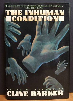The Inhuman Condition (Signed)