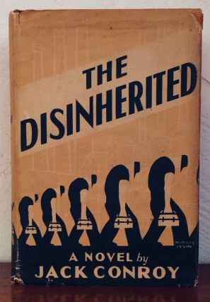 The Disinherited. Jack Conroy