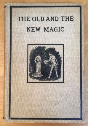 The Old and the New Magic. Henry Ridgely Evans, Dr. Paul Carus, Introduction