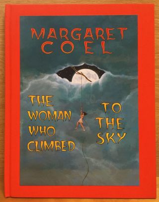 The Woman Who Climbed to the Sky. Margaret Coel, Tony Hillerman, Introduction