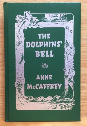The Dolphins' Bell. Anne McCaffrey
