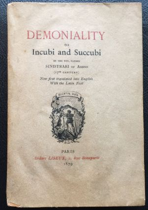 Demoniality or Incubi and Succubi: A Treatise wherein is shown that there are in existence on...