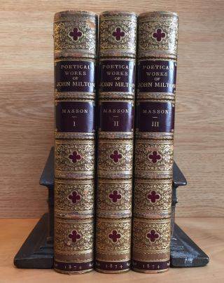 The Poetical Works of John Milton. 3 Volume Set. John Milton, David Masson