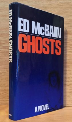 Ghosts: An 87th Precinct Novel. Ed McBain