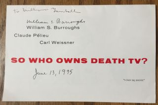So Who Owns Death TV? William S. Burroughs, Claude Pelieu, Carl Weissner
