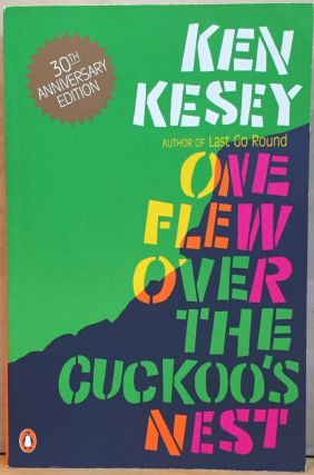 One Flew Over the Cuckoo's Nest. Ken Kesey