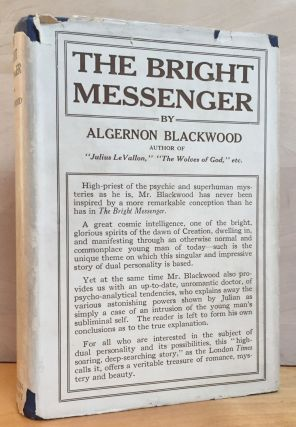 The Bright Messenger. Algernon Blackwood