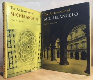 The Architecture of Michelangelo & The Architecure of Michelangelo Catalogue, 2 Volume Set. James...