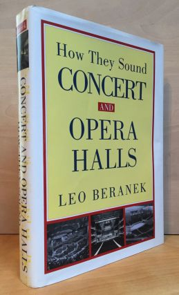 Concert and Opera Halls: How They Sound. Leo Beranek