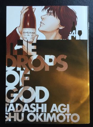 Drops of God, Volume 4: The Second Apostle. Tadashi Agi, Shu Okimoto