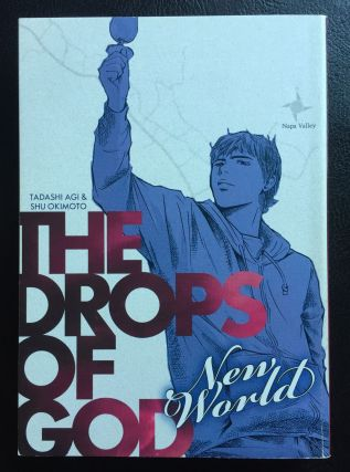 Drops of God: New World. Tadashi Agi, Shu Okimoto