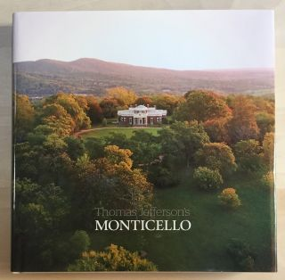 Thomas Jefferson's Monticello. Gaye Wilson, Sharon McElroy