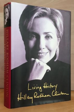 Living History (Signed by 3 Clintons)
