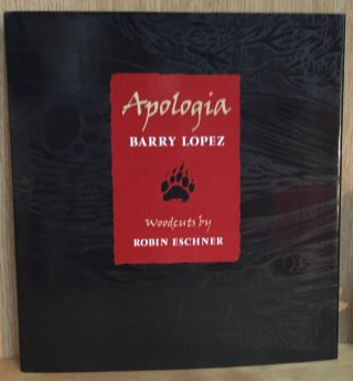 Apologia. Barry Lopez
