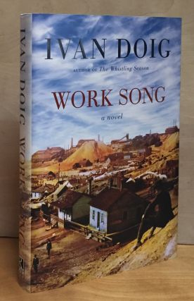 Work Song. Ivan Doig