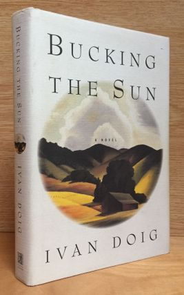 Bucking the Sun. Ivan Doig
