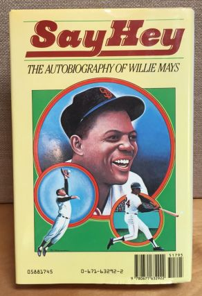 Say Hey: The Autobiography of Willie Mays (Signed)