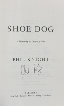 Shoe Dog: A Memoir by the Creator of Nike (Signed)